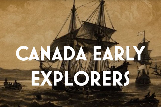 CANADA EARLY EXPLORERS