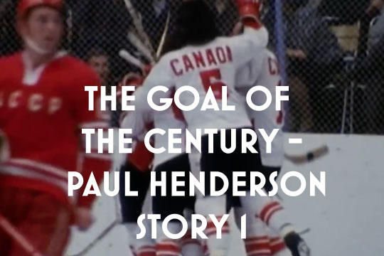 The Goal of the Century - The Paul Henderson story 01